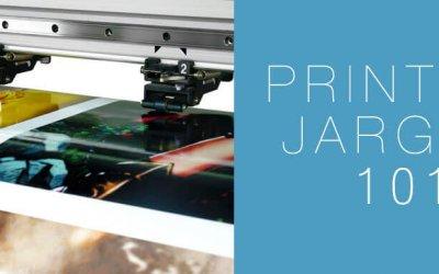 Printing Jargon 101